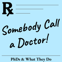 Somebody Call a Doctor: PhDs and What They Do