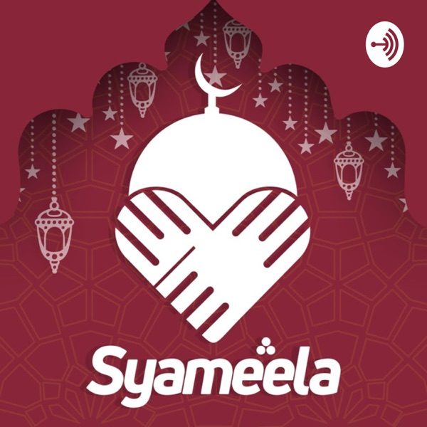 Syameela Podcast