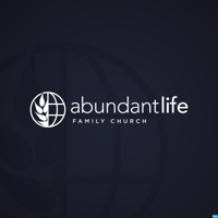 Abundant Life Family Church podcast