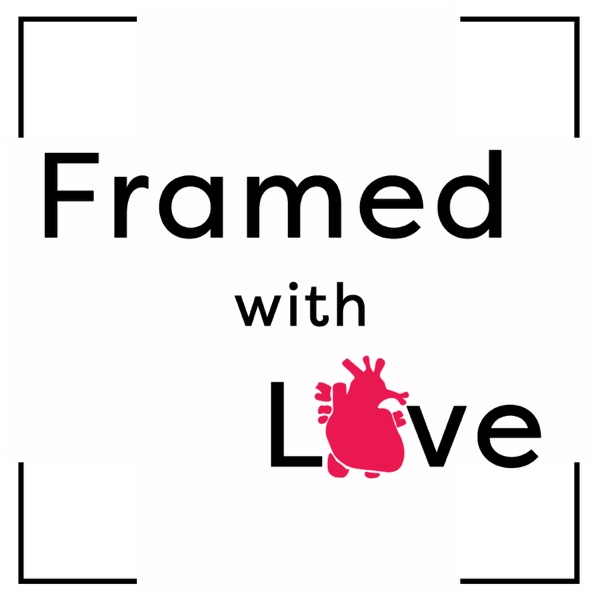 Framed with Love