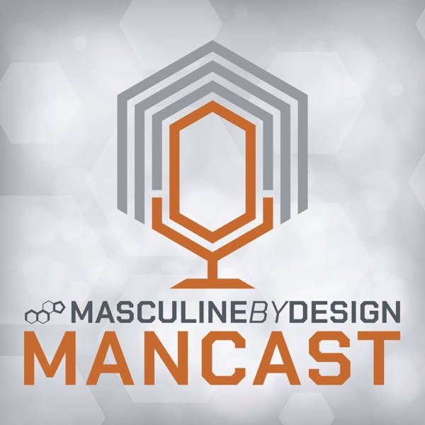 Masculine By Design Mancast