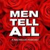 Men Tell All: A Bachelor Podcast artwork
