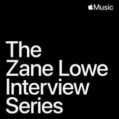 The Zane Lowe Interview Series