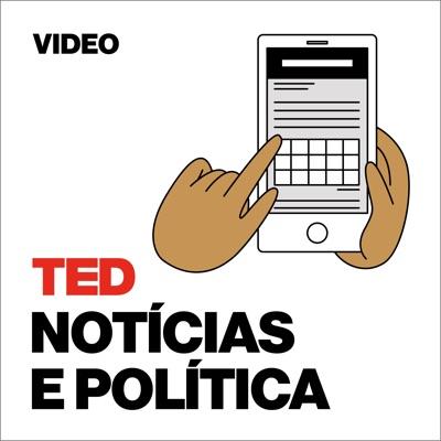 TEDTalks Notícias e Política:TED