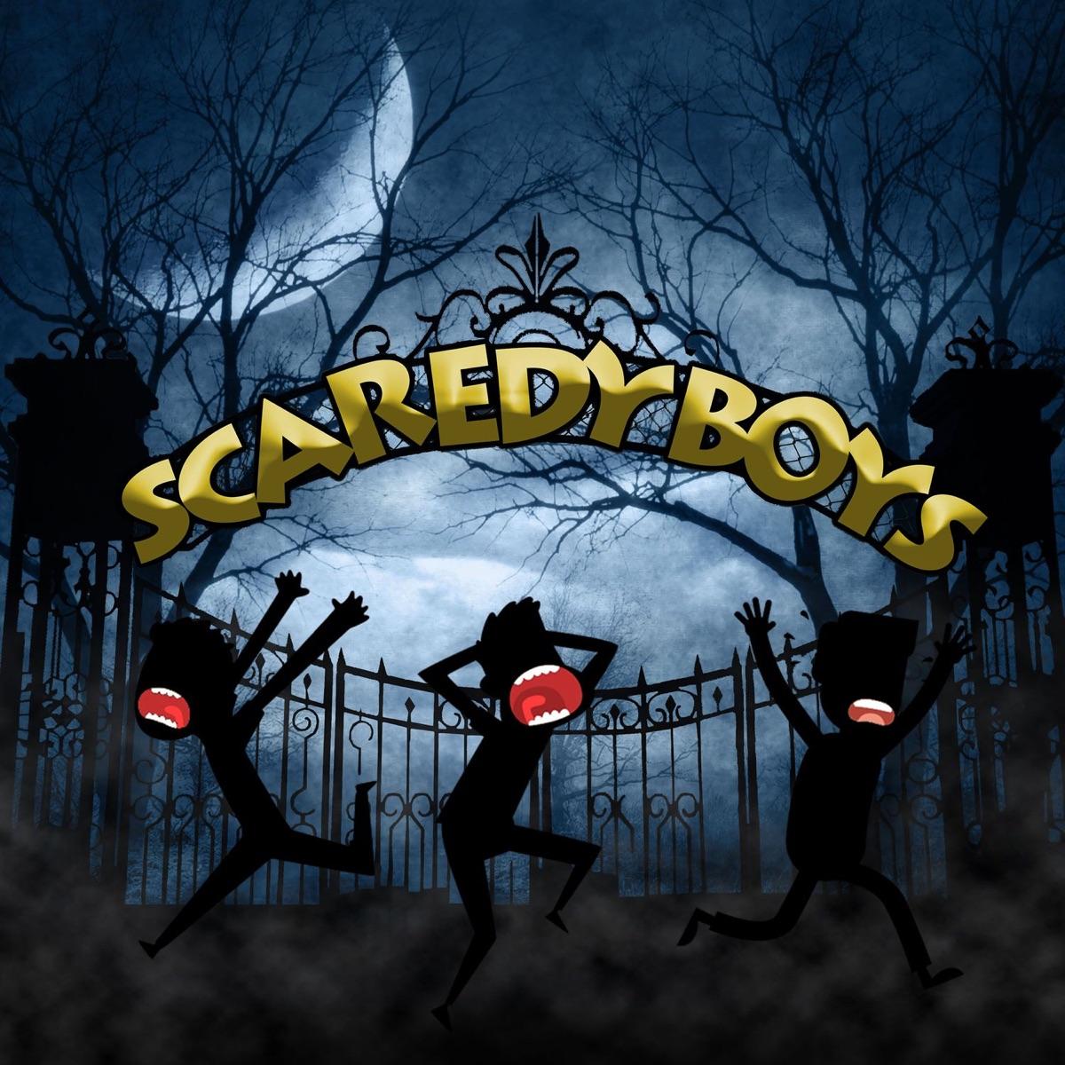 Scaredy Boys