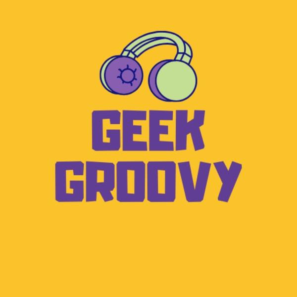 Geek Groovy