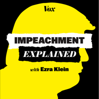 Impeachment, Explained podcast