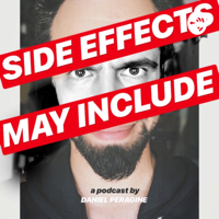 Side Effects May Include podcast