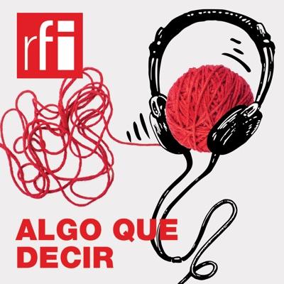 Algo que Decir:RFI