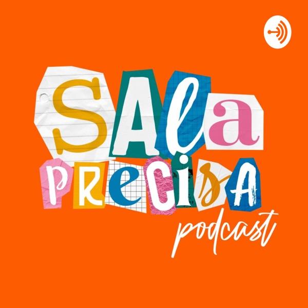 Sala Precisa Podcast
