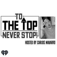 To The Top with Carlos Navarro podcast