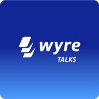 Wyre Talks podcast