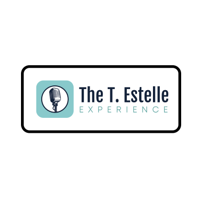 The T. Estelle Experience podcast
