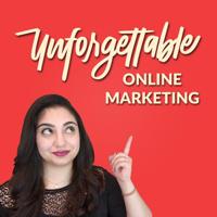 Unforgettable Online Marketing podcast