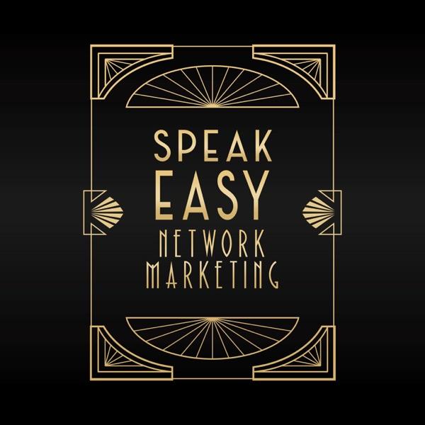 Speakeasy Network Marketing