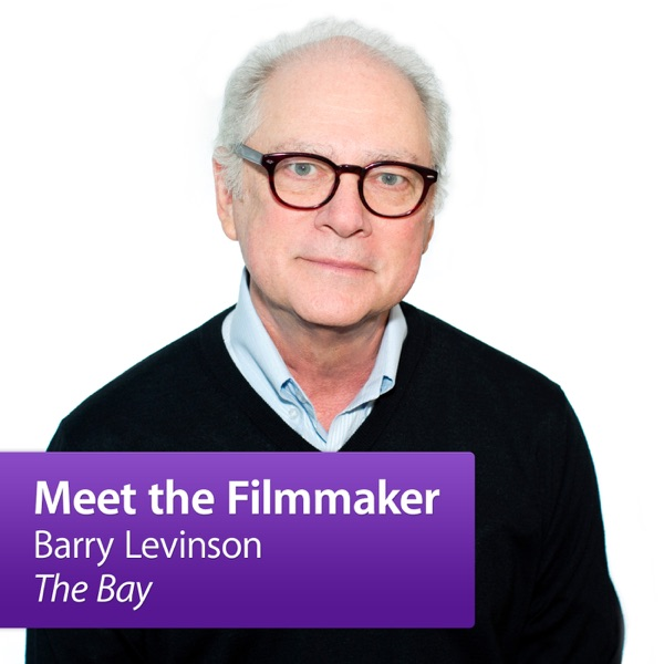 """Barry Levinson, """"The Bay"""": Meet the Filmmakers"""