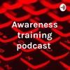 Awareness training podcast  artwork