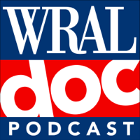 WRAL Doc Podcast podcast