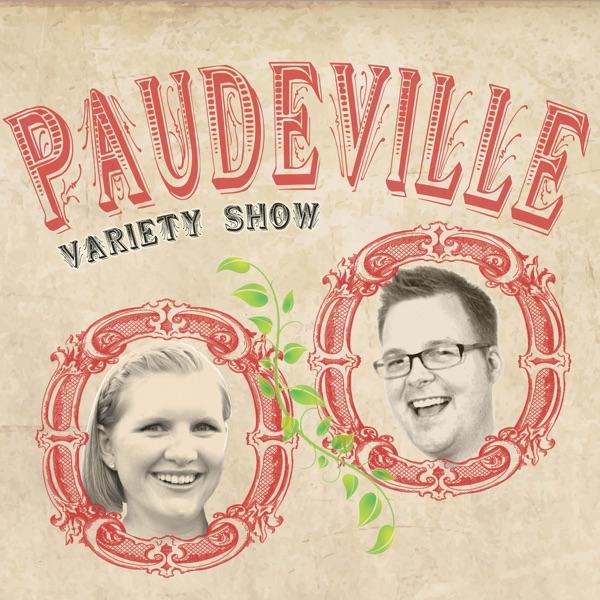Paudeville podcast show image