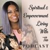 Spiritual & Empowerment Living With Tia artwork