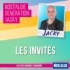 Nostalgie Génération Jacky - Invités