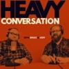Heavy Conversation artwork