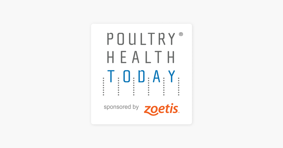 Poultry Health Today on Apple Podcasts