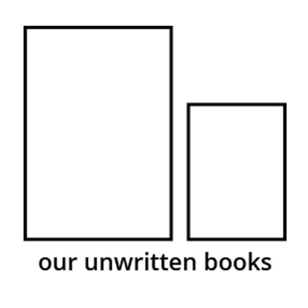 Our Unwritten Books