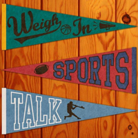 Weigh In Sports Talk podcast