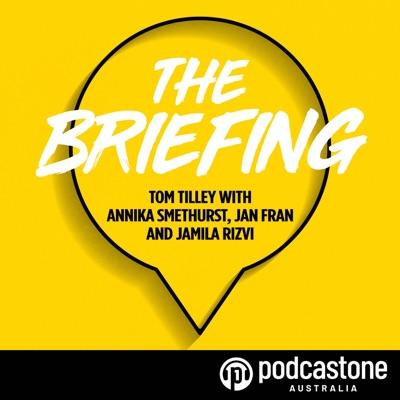 The Briefing:PodcastOne Australia
