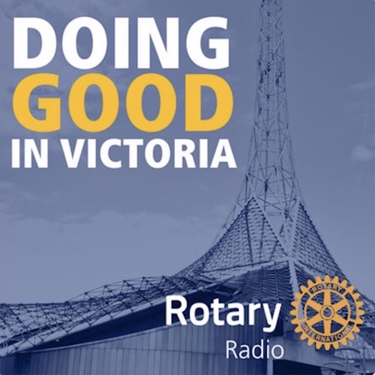 Rotary Radio | Doing good in Victoria