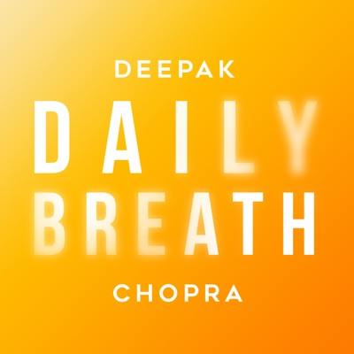 Daily Breath with Deepak Chopra:Infinite Potential Media, LLC
