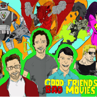 Good Friends Bad Movies Podcast podcast