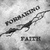 Forsaking Faith artwork