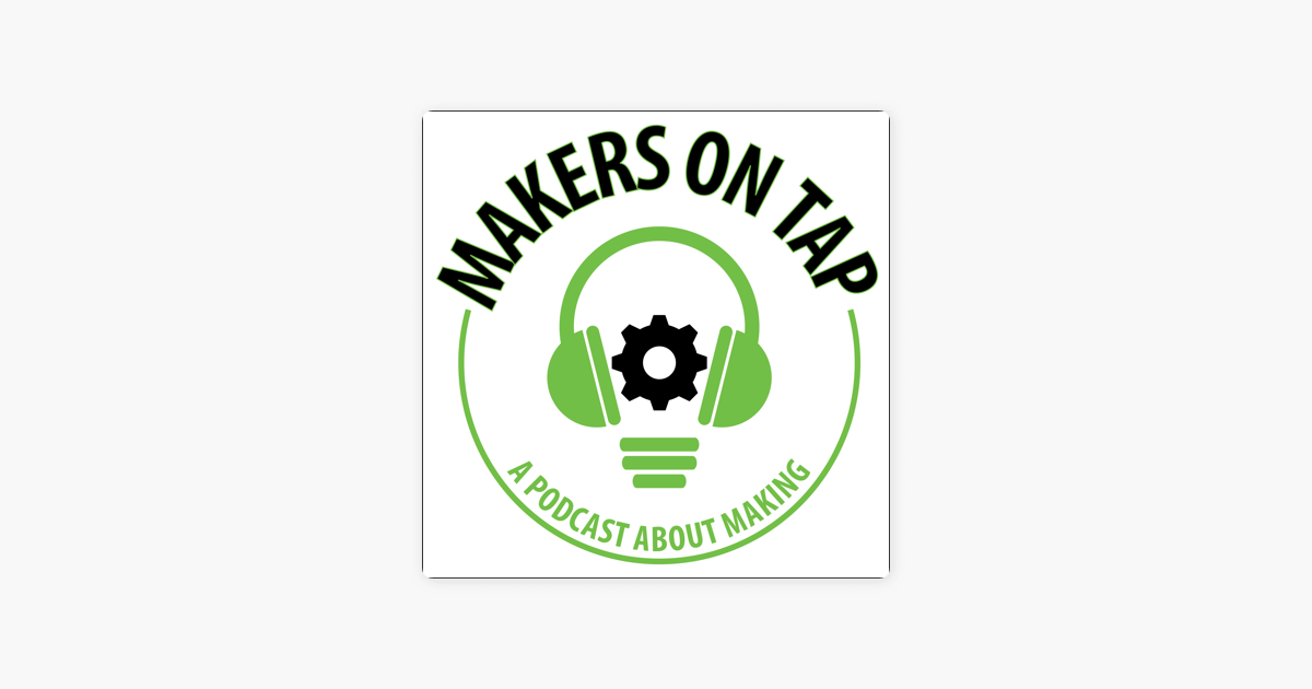 Makers on Tap: MOT 032 | Hollywood Maker Mishaps on Apple