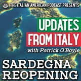 Updates from Italy with Patrick O'Boyle: Sardegna Reopening