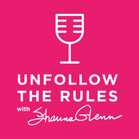 unfollowtherules's podcast podcast