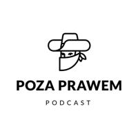 Poza Prawem podcast