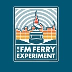 The FM Ferry Experiment