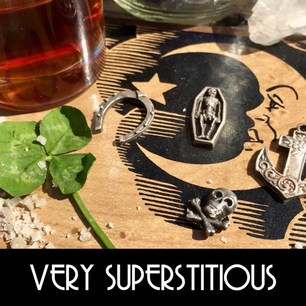 Very Superstitious Podcast