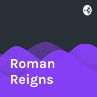 Roman Reigns podcast