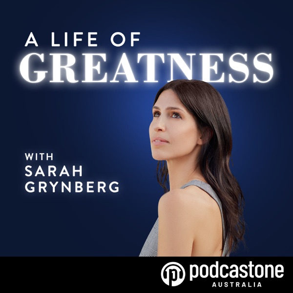A Life of Greatness