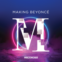 Podcast cover art for Making Beyoncé