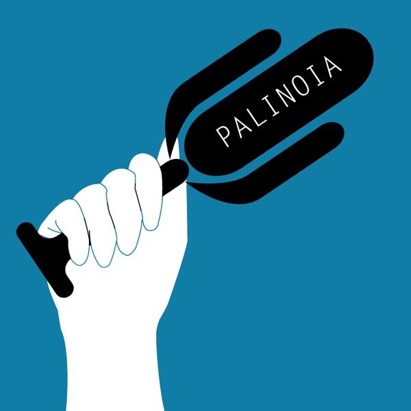 Palinoia