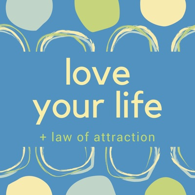 Love Your Life + Law of Attraction:Jennifer Bailey:  Life Coach & Law of Attraction Enthusiast