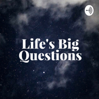 Life's Big Questions with Bridgette, Sarah and Stephanie podcast