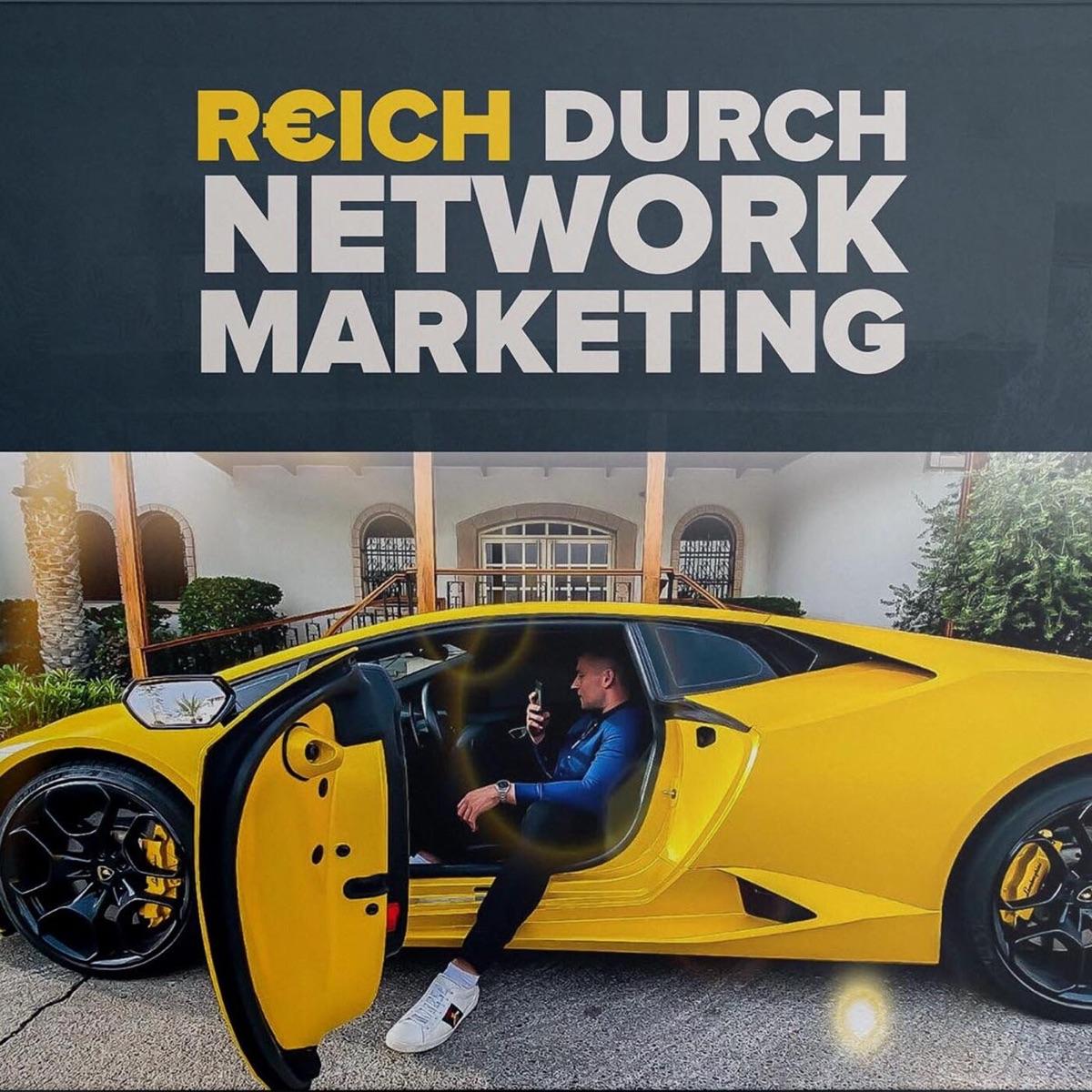 REICH DURCH NETWORK MARKETING