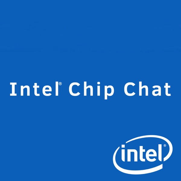 Intel Chip Chat - Archive