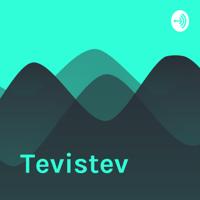 Tevistev podcast