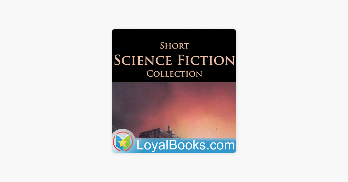 Short Science Fiction Collection by Various on Apple Podcasts